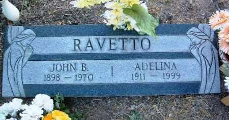 RAVETTO, ADELINA - Yavapai County, Arizona   ADELINA RAVETTO - Arizona Gravestone Photos