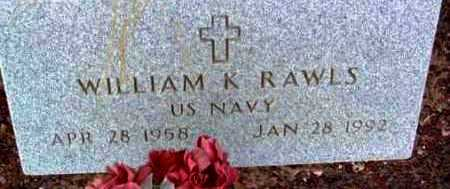 RAWLS, WILLIAM K. - Yavapai County, Arizona | WILLIAM K. RAWLS - Arizona Gravestone Photos