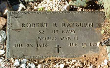 RAYBURN, ROBERT R. - Yavapai County, Arizona | ROBERT R. RAYBURN - Arizona Gravestone Photos