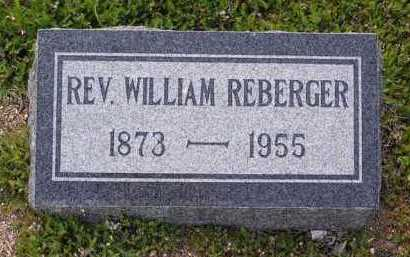 REBERGER, WILLIAM (REV.) - Yavapai County, Arizona | WILLIAM (REV.) REBERGER - Arizona Gravestone Photos