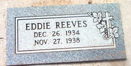REEVES, EDWARD  (EDDIE) - Yavapai County, Arizona | EDWARD  (EDDIE) REEVES - Arizona Gravestone Photos
