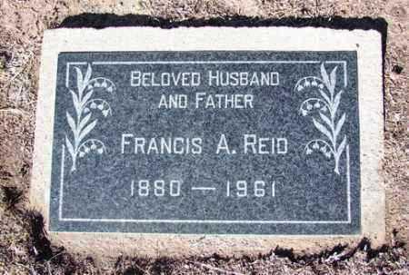 REID, FRANCIS ARTHUR - Yavapai County, Arizona | FRANCIS ARTHUR REID - Arizona Gravestone Photos