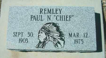 REMLEY, PAUL N. (CHIEF) - Yavapai County, Arizona | PAUL N. (CHIEF) REMLEY - Arizona Gravestone Photos