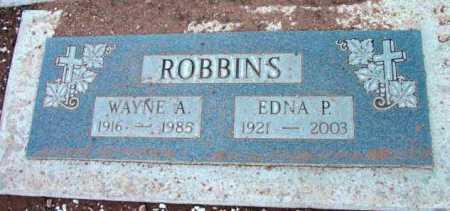 ROBBINS, EDNA P. - Yavapai County, Arizona   EDNA P. ROBBINS - Arizona Gravestone Photos