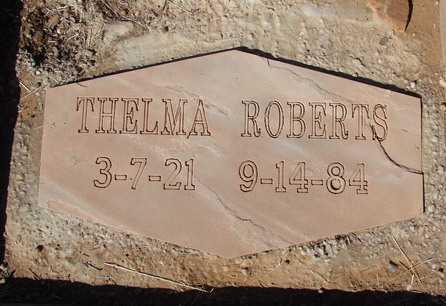 ROBERTS, THELMA - Yavapai County, Arizona | THELMA ROBERTS - Arizona Gravestone Photos