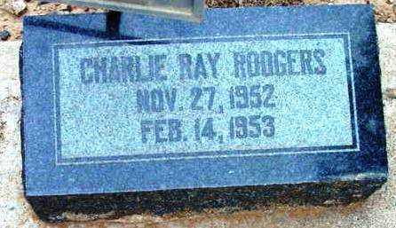 RODGERS, CHARLIE RAY - Yavapai County, Arizona | CHARLIE RAY RODGERS - Arizona Gravestone Photos