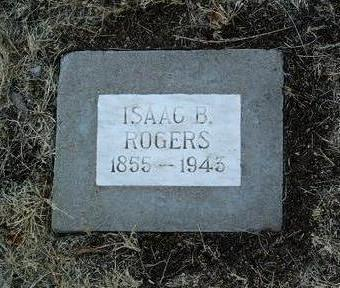 ROGERS, ISAAC  B. - Yavapai County, Arizona | ISAAC  B. ROGERS - Arizona Gravestone Photos