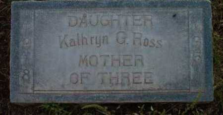 GALBRAITH ROSS, KATHRYN G. ROSALAND - Yavapai County, Arizona | KATHRYN G. ROSALAND GALBRAITH ROSS - Arizona Gravestone Photos