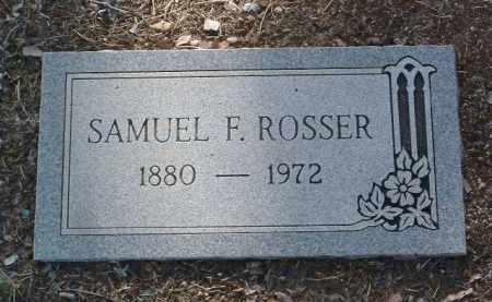 ROSSER, SAMUEL FERDINAND - Yavapai County, Arizona   SAMUEL FERDINAND ROSSER - Arizona Gravestone Photos