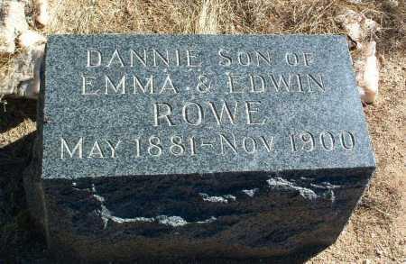 ROWE, DANNIE - Yavapai County, Arizona | DANNIE ROWE - Arizona Gravestone Photos
