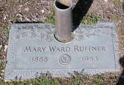 WARD RUFFNER, MARY - Yavapai County, Arizona | MARY WARD RUFFNER - Arizona Gravestone Photos