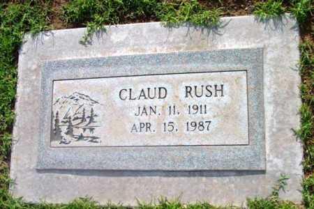 RUSH, CLAUD - Yavapai County, Arizona | CLAUD RUSH - Arizona Gravestone Photos