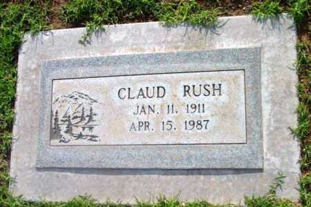 RUSH, CLAUD - Yavapai County, Arizona   CLAUD RUSH - Arizona Gravestone Photos