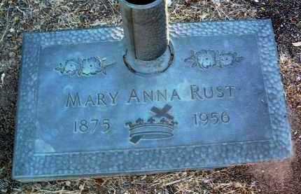 RUST, MARY ANNA - Yavapai County, Arizona   MARY ANNA RUST - Arizona Gravestone Photos