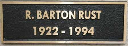 RUST, ROBERT BARTON - Yavapai County, Arizona   ROBERT BARTON RUST - Arizona Gravestone Photos