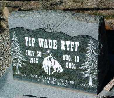 RYFF, TIP WADE - Yavapai County, Arizona | TIP WADE RYFF - Arizona Gravestone Photos