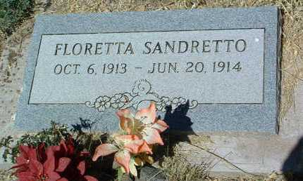 SANDRETTO, FLORETTA - Yavapai County, Arizona | FLORETTA SANDRETTO - Arizona Gravestone Photos