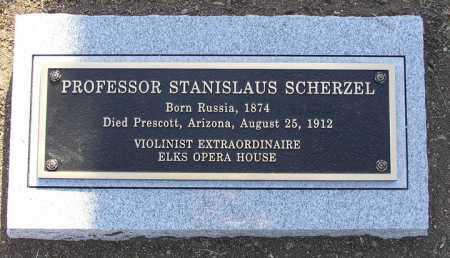 SCHERZEL, STANISLAUS (PROFESSOR) - Yavapai County, Arizona | STANISLAUS (PROFESSOR) SCHERZEL - Arizona Gravestone Photos