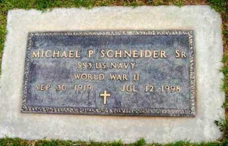 SCHNEIDER, MICHAEL PHILLIP, SR. - Yavapai County, Arizona | MICHAEL PHILLIP, SR. SCHNEIDER - Arizona Gravestone Photos