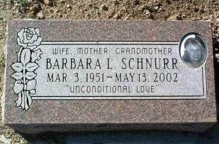 SCHNURR, BARBARA L. - Yavapai County, Arizona | BARBARA L. SCHNURR - Arizona Gravestone Photos