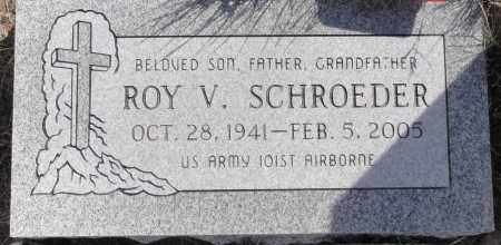 SCHROEDER, ROY V. - Yavapai County, Arizona | ROY V. SCHROEDER - Arizona Gravestone Photos