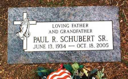 SCHUBERT, PAUL RAYMEND, SR. - Yavapai County, Arizona | PAUL RAYMEND, SR. SCHUBERT - Arizona Gravestone Photos