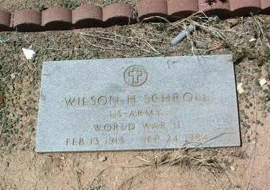 SCHROLL, WILSON H. - Yavapai County, Arizona | WILSON H. SCHROLL - Arizona Gravestone Photos