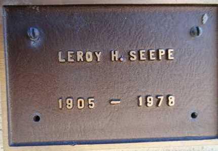 SEEPE, LEROY H. - Yavapai County, Arizona   LEROY H. SEEPE - Arizona Gravestone Photos