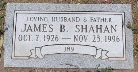 SHAHAN, JAMES B.  (JAY) - Yavapai County, Arizona | JAMES B.  (JAY) SHAHAN - Arizona Gravestone Photos