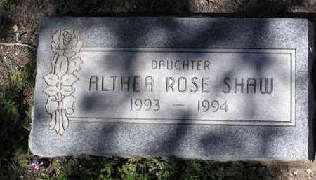 SHAW, ALTHEA ROSE - Yavapai County, Arizona   ALTHEA ROSE SHAW - Arizona Gravestone Photos