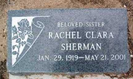 SHERMAN, RACHEL CLARA - Yavapai County, Arizona | RACHEL CLARA SHERMAN - Arizona Gravestone Photos