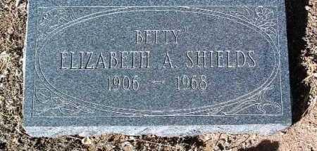 SHIELDS, ELIZABETH A.  (BETTY) - Yavapai County, Arizona | ELIZABETH A.  (BETTY) SHIELDS - Arizona Gravestone Photos