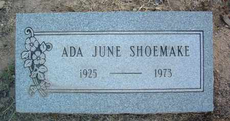 SHOEMAKE, ADA JUNE - Yavapai County, Arizona | ADA JUNE SHOEMAKE - Arizona Gravestone Photos