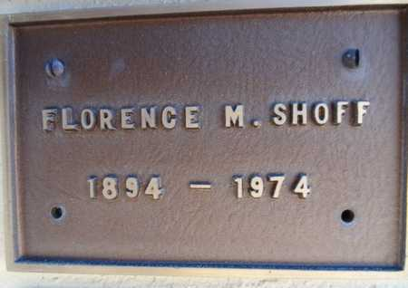 SHOFF, FLORENCE M. - Yavapai County, Arizona | FLORENCE M. SHOFF - Arizona Gravestone Photos