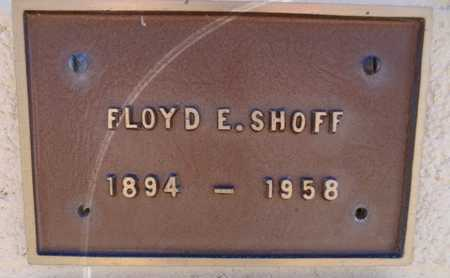 SHOFF, FLOYD E. - Yavapai County, Arizona | FLOYD E. SHOFF - Arizona Gravestone Photos