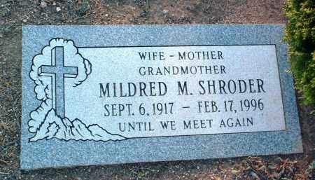 SHRODER, MILDRED MAXINE - Yavapai County, Arizona   MILDRED MAXINE SHRODER - Arizona Gravestone Photos