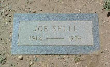 SHULL, JOSEPH T. (JOE) - Yavapai County, Arizona | JOSEPH T. (JOE) SHULL - Arizona Gravestone Photos