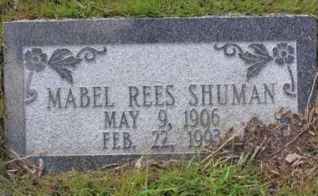 REES SHUMAN, MABEL - Yavapai County, Arizona | MABEL REES SHUMAN - Arizona Gravestone Photos