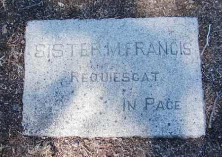 SISTER, MARY FRANCIS - Yavapai County, Arizona | MARY FRANCIS SISTER - Arizona Gravestone Photos