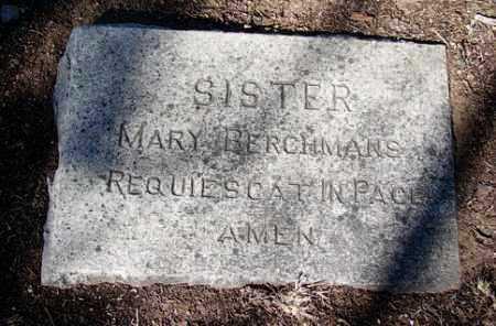 SISTER, MARY BERCHMANS - Yavapai County, Arizona | MARY BERCHMANS SISTER - Arizona Gravestone Photos