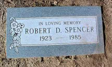 SPENCER, ROBERT D. - Yavapai County, Arizona | ROBERT D. SPENCER - Arizona Gravestone Photos