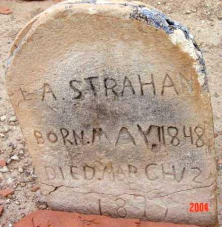 STRAHAN, E. A. - Yavapai County, Arizona   E. A. STRAHAN - Arizona Gravestone Photos