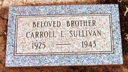 SULLIVAN, CARROLL LLOYD - Yavapai County, Arizona | CARROLL LLOYD SULLIVAN - Arizona Gravestone Photos