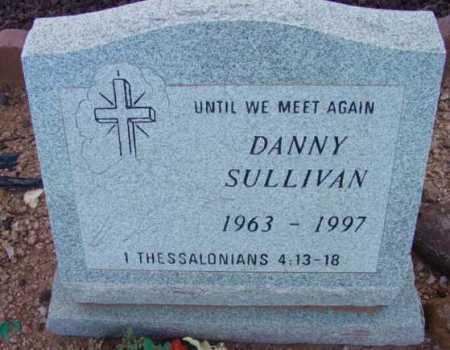 SULLIVAN, DANNY (DANIEL G.) - Yavapai County, Arizona | DANNY (DANIEL G.) SULLIVAN - Arizona Gravestone Photos
