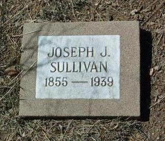 SULLIVAN, JOSEPH J. - Yavapai County, Arizona | JOSEPH J. SULLIVAN - Arizona Gravestone Photos