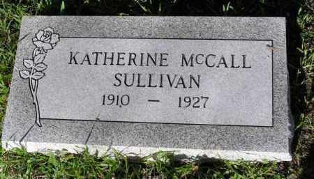 MCCALL SULLIVAN, KATHERINE - Yavapai County, Arizona   KATHERINE MCCALL SULLIVAN - Arizona Gravestone Photos