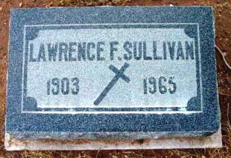 SULLIVAN, LAWRENCE FRANCIS - Yavapai County, Arizona   LAWRENCE FRANCIS SULLIVAN - Arizona Gravestone Photos
