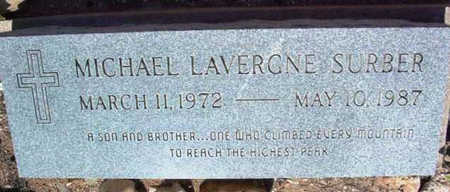 SURBER, MICHAEL LAVERGNE - Yavapai County, Arizona | MICHAEL LAVERGNE SURBER - Arizona Gravestone Photos