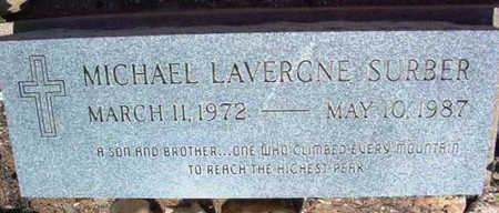 SURBER, MICHAEL LAVERGNE - Yavapai County, Arizona   MICHAEL LAVERGNE SURBER - Arizona Gravestone Photos