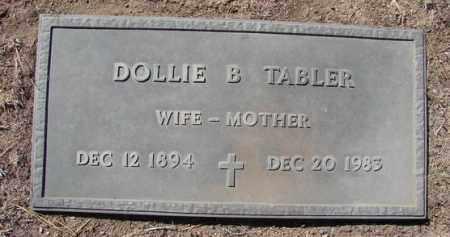 TABLER, DOLLIE BESSIE - Yavapai County, Arizona | DOLLIE BESSIE TABLER - Arizona Gravestone Photos